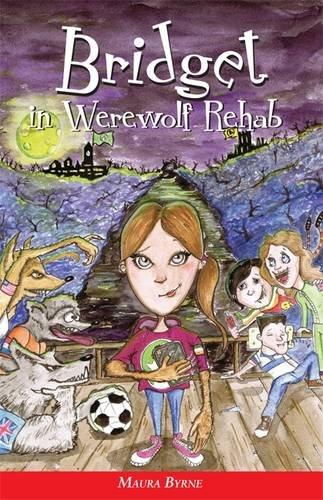 9781908817198: Bridget in Werewolf Rehab