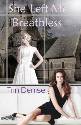 9781908822123: She Left Me Breathless