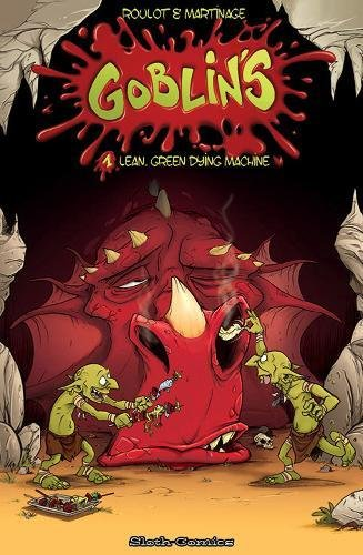 Goblins: 1: Lean, Mean, Dying Machines!: Roulot, Martinage