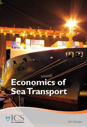 9781908833181: Economics of Sea Transport and International Trade 2013