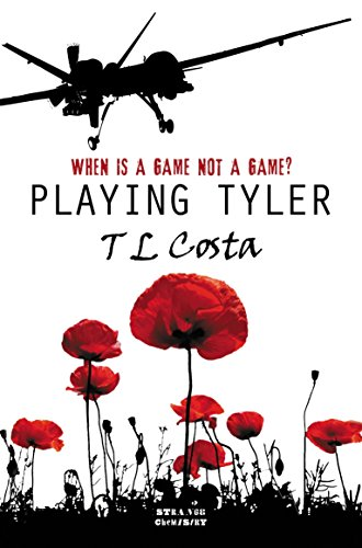 Playing Tyler (Strange Chemistry): Costa, T L