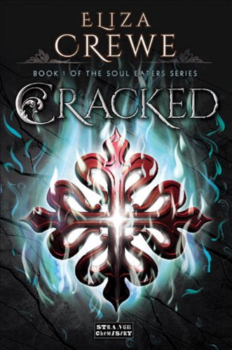9781908844675: Cracked (Soul Eaters)