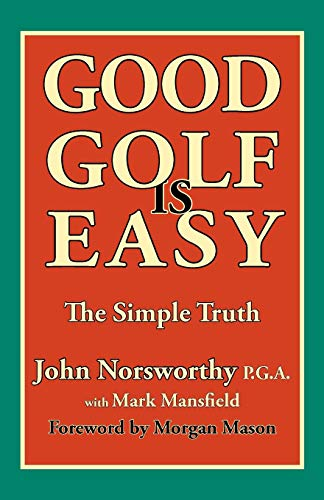 9781908848000: Good Golf Is Easy