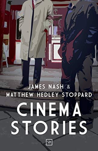 Cinema Stories: Nash, James; Stoppard, Matthew Hedley