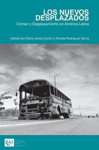 Los Nuevos Desplazados (Paperback): Nicolas Rodriguez Serna