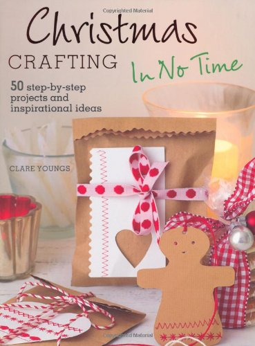 9781908862075: Christmas Crafting in No Time