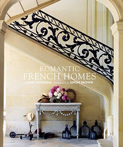 Romantic French Homes: Lanie Goodman