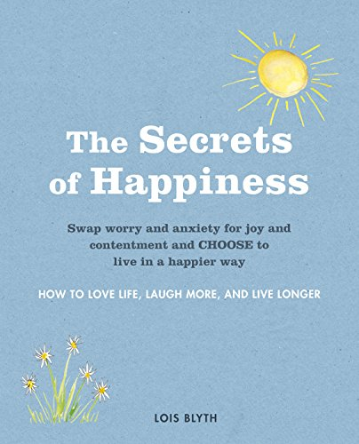 The Secrets of Happiness: Lois Blyth