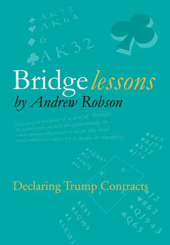 Bridge Lessons: Declaring Trump Contracts (1908866039) by Robson, Andrew