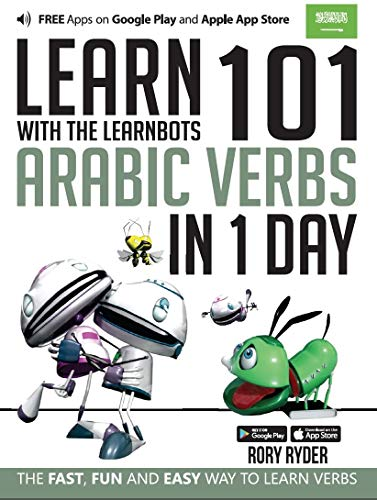 9781908869357: Learn 101 Arabic Verbs in 1 Day with the Learnbots: The Fast, Fun and Easy Way to Learn Verbs