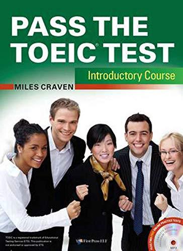 9781908881007: Pass the TOEIC Test Introductory Course (+Complete Audio MP3 & Answer Key)