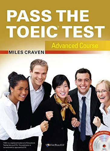 Pass the TOEIC Test : Advanced Course (1CD audio MP3): Craven, Miles