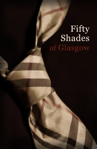 9781908885180: Fifty Shades of Glasgow