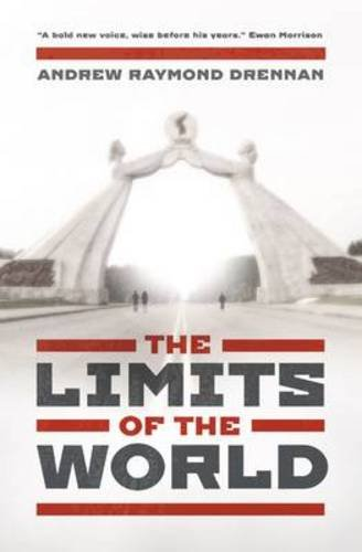 The Limits of the World: Drennan, Andrew Raymond