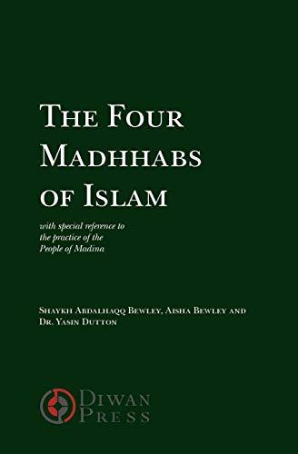 9781908892027: The Four Madhhabs of Islam