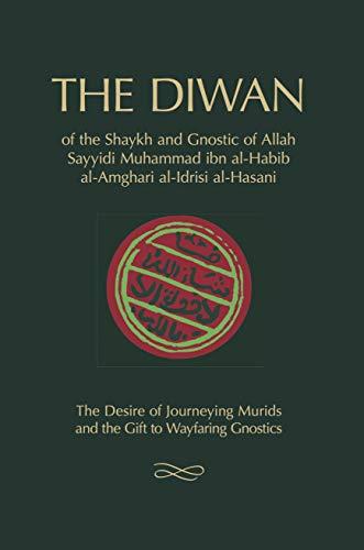 The Diwan: Of Shaykh Muhammad Ibn Al-Habib: Ibn Al-Habib, Muhammad