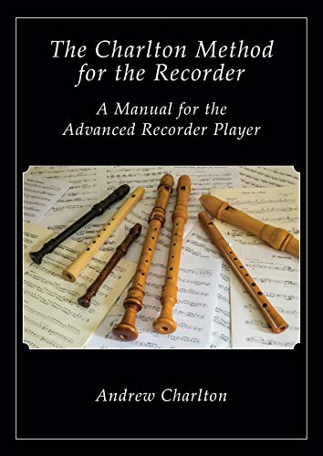 9781908904799: The Charlton Method of the Recorder