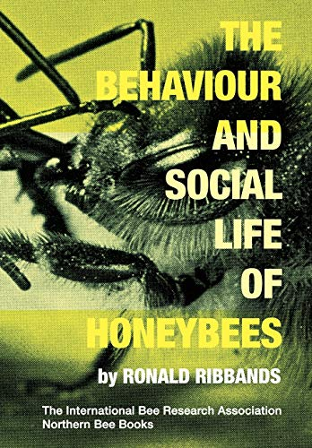 9781908904874: The Behaviour and Social Life of Honeybees