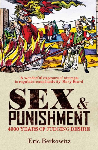 9781908906007: Sex and Punishment: Four Thousand Years of Judging Desire