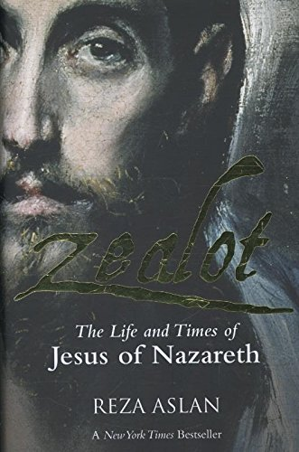 9781908906274: Zealot - The Life and Times of Jesus of Nazareth