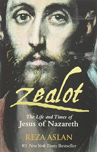 9781908906298: Zealot - the Life and Times of Jesus of Nazareth