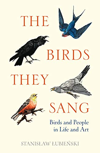 Download The Birds They Sang: Birds and People in Life and Art