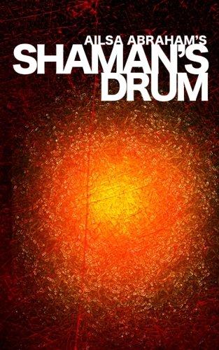 Shaman's Drum: Abraham, Ailsa