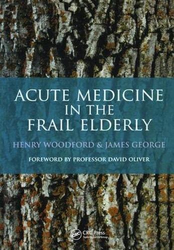 Acute Medicine in the Frail Elderly: Henry Woodford
