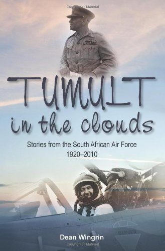 9781908916273: Tumult in the Clouds: Stories from the South African Air Force 1920-2010