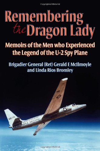 9781908916938: Remembering the Dragon Lady: Memoirs of the Men who Experienced the Legend of the U-2 Spy Plane