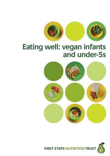 9781908924209: Eating Well: Vegan Infants and Under 5s