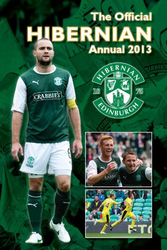 9781908925077: Official Hibernian FC Annual 2013 (Annuals 2013)