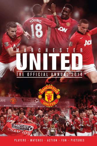 Official Manchester United FC Annual 2014: Grange Communications Ltd