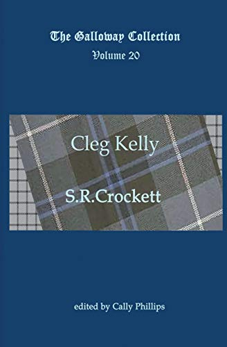 9781908933232: Cleg Kelly (The Galloway Collection) (Volume 20)