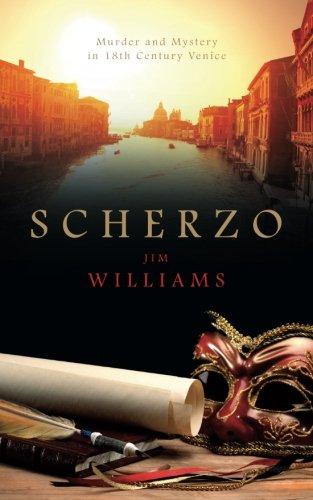 9781908943316: Scherzo: Murder and Mystery in 18th Century Venice