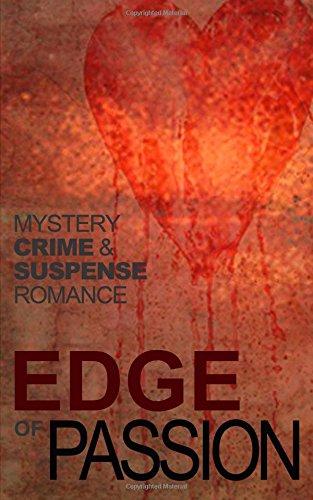 Edge of Passion: An Anthology of Crime,: John Goldsmith; Jim