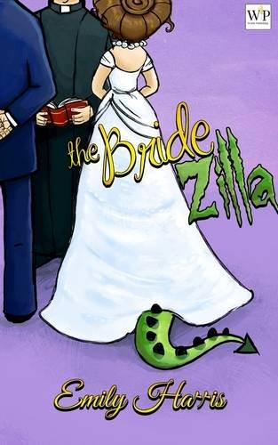 9781908959157: The BrideZilla