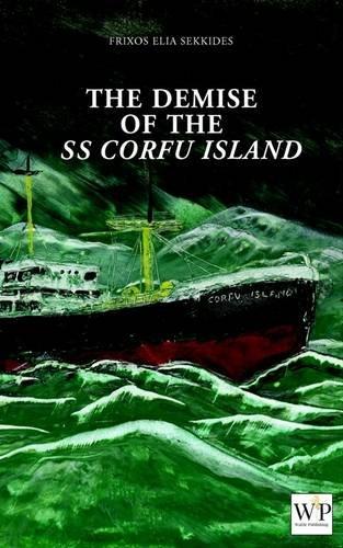 The Demise of SS Corfu Island: Sekkides, Frixos Elia