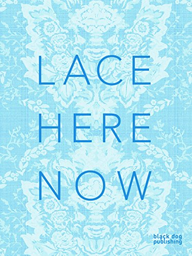 9781908966360: Lace Here Now