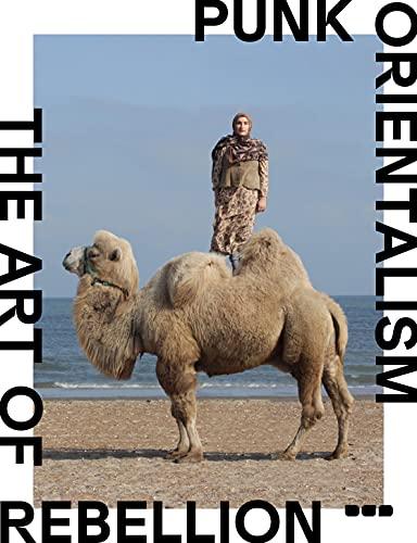 9781908966599: Punk Orientalism: Central Asia's Contemporary Art Revolution