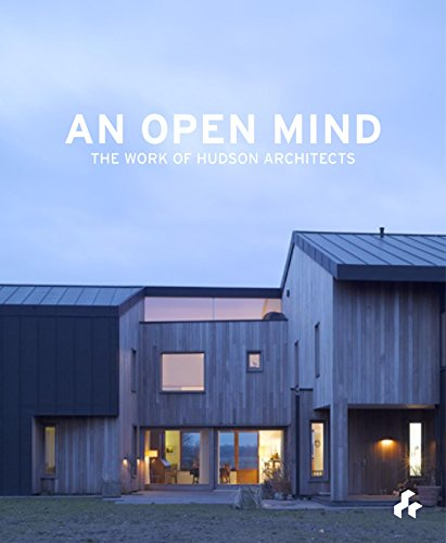 9781908967060: An Open Mind: The Work of Hudson Architects