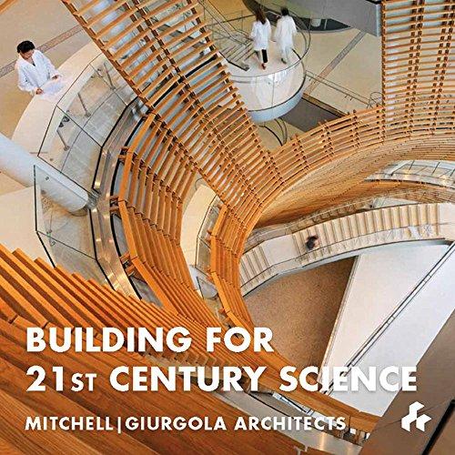 9781908967312: Building for 21st Century Science: Mitchell J Giurgola Architects