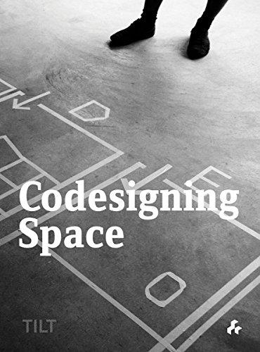 9781908967350: Codesigning Space: TILT