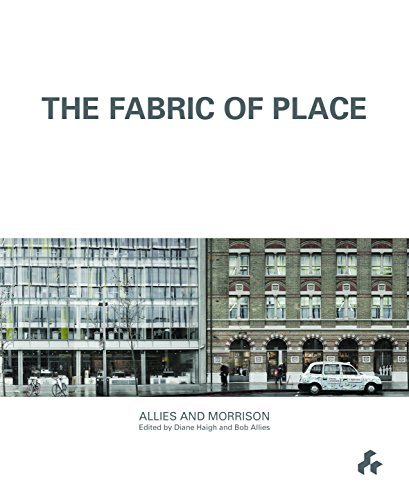 9781908967381: The Fabric of Place: Allies and Morrison