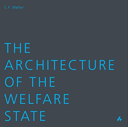 9781908967503: The Architecture of the Welfare State: CF Moller