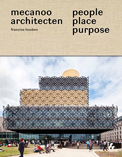 9781908967619: People, Place, Purpose: The World According to Mecanoo Architects
