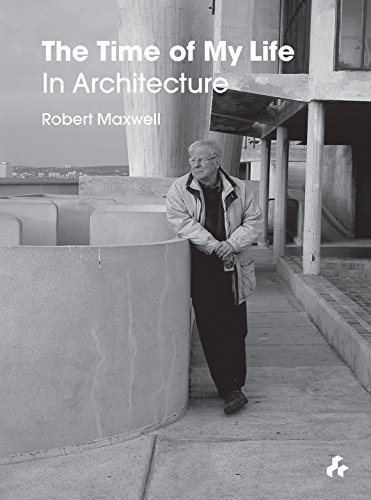 9781908967817: The Time of My Life: In Architecture
