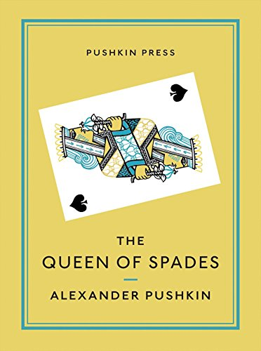 The Queen of Spades and Selected Works: Alexander Pushkin