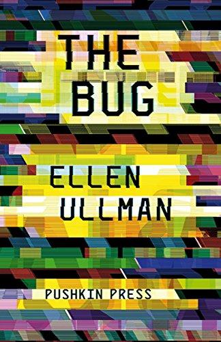 The Bug: Ullman, Ellen