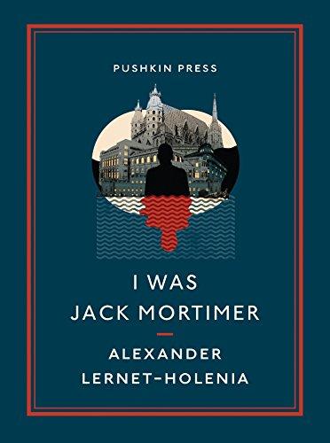I Was Jack Mortimer (Pushkin Collection): Alexander Lernet-Holenia